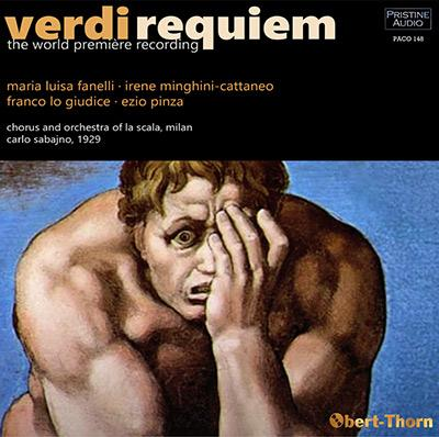 VERDI: Requiem in Memory of Manzoni – World Premiere Recording – Carlo Sabajno – Pristine Audio