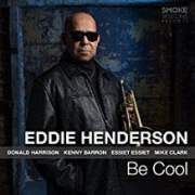 Eddie Henderson - Be Cool Album Cover