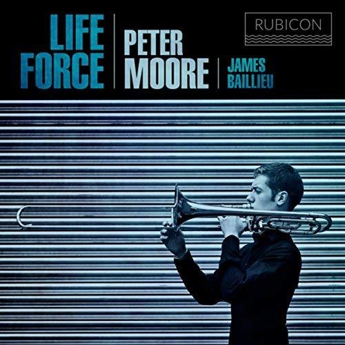 Life Force – Peter Moore, Trombone – Rubicon