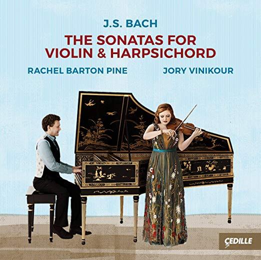 Johann Sebastian BACH. The sonatas for violin and harpsichord—Rachael Barton Pine, Jory Vinikour —Cedille Records