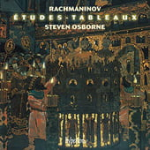 Rachmaninov: Etudes-Tableaux, Op. 33 and Op. 39 – Steven Osborne, piano – Hyperion