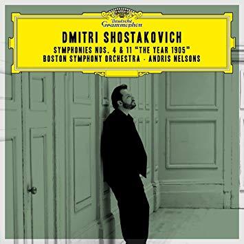 SHOSTAKOVICH: Symphony Nos. 4 & 11 – Boston Symphony Orchestra/ Andris Nelsons – DGG