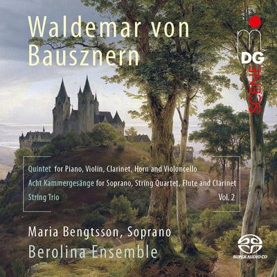 Bausznern: Chamber music, Vol 2 – Berolina Ensemble, Maria Bengtsson (soprano) – MDG