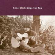 Gene Clark Sings For You, Album Cover