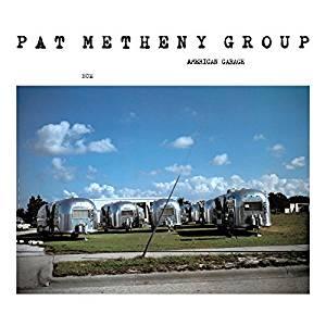 Pat Metheny Group – American Garage – ECM Records