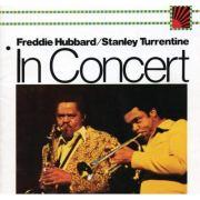 Freddie Hubbard, Stanley Turrentine, In Concert Album Cover