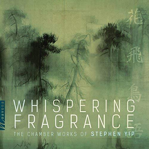 Stephen Yip – Whispering Fragrance – Navona
