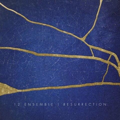 Resurrection – 12 Ensemble – Sancho Panza Records