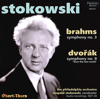 BRAHMS: Symphony No. 3; DVORAK: New World Symphony – The Philadelphia Orchestra/ Leopold Stokowski/Artur Rodzinski – Pristine Audio