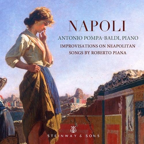 Antonio Pompa-Baldi – Napoli – Steinway & Sons