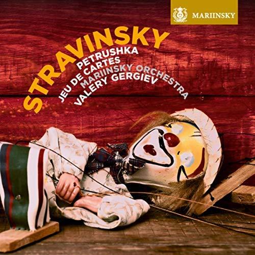 STRAVINSKY: Petrushka: 1911 Original Version; Jeu de Cartes – Mariinsky Orchestra/ Valery Gergiev – Mariinsky SACD