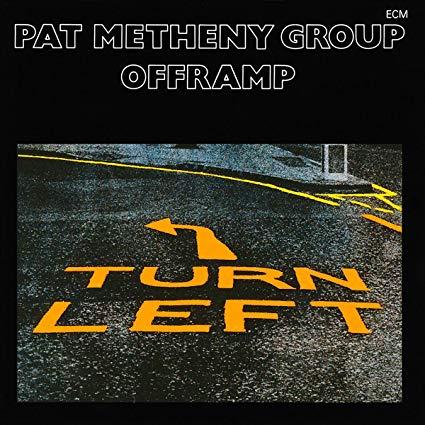 Pat Metheny Group – Offramp – ECM