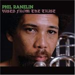 Phil Ranelin - Vibes From The Tribes - Pure Pleasure Records