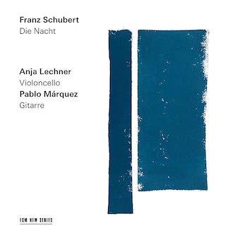 Franz SCHUBERT: Die Nacht – Anja Lechner, Pablo Marquez – ECM
