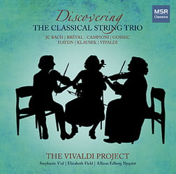 The Vivaldi Project, Vol. 2 = The Classical String Trio, works by J.C. BACH, CAMIONI, HAYDN, and others – MSR