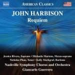 John Harbison: Requiem - Nashville Symphony Orchestra and Chorus/Giancarlo Guerrero - Naxos