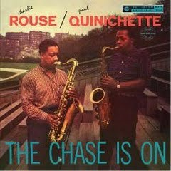 Charlie Rouse/Paul Quinichette – The Chase Is On – Pure Pleasure Records