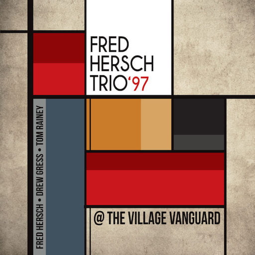 Fred Hersch Trio '97 @ The Village Vanguard – Palmetto Records