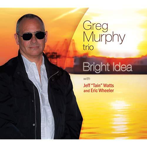 Greg Murphy Trio – Bright Idea – Whaling City Sound