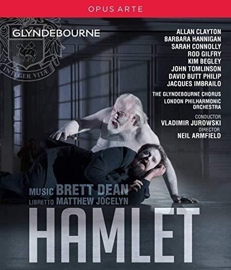 Brett Dean:Hamlet – London Philharmonic Orchestra/ Neil Armfield /Vladimir Jurowski – Opus Arte