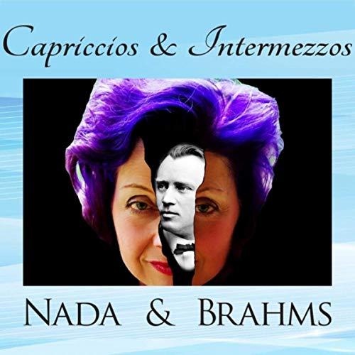 Capriccios & Intermezzos: Nada & Brahms – Nada Loufti, piano – MEII Enterprises