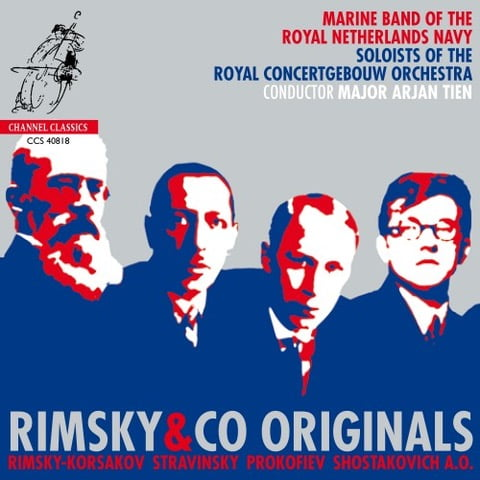Rimsky & Co Originals – Marine Band of the Royal Netherlands Navy – Channel Classics