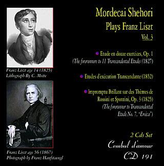 Mordecai Shehori plays LISZT, Vol. 3 – Complete Transcendental Etudes – Cembal d'amour