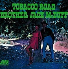 Brother Jack McDuff – Tobacco Road – Speakers Corner Records