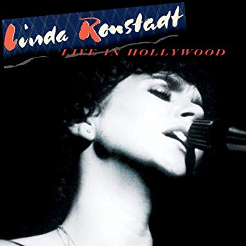 Linda Ronstadt – Live In Hollywood – Rhino Entertainment