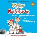 Rezension: Stinker und Matschbacke und das Stachelschwein aus Vollblödberg