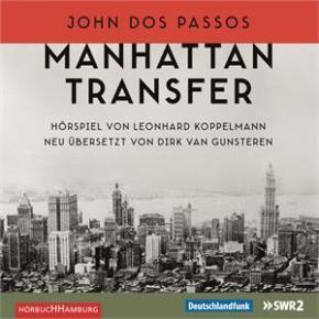 """Manhattan Transfer"" ist Hörspiel des Monats Mai 2016"