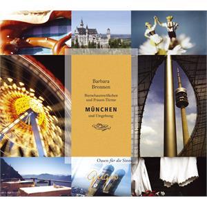München und Umgebung - Bierschaumwölkchen und Frauen-Türme