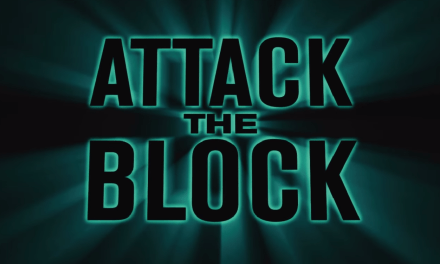 7 Reasons to Watch Attack the Block