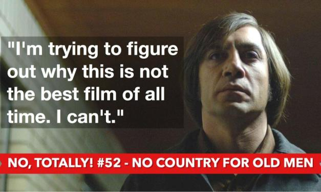 David Shreve Talks No Country for Old Men with No, Totally!