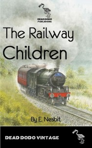The Railway Children by E. (Edith) Nesbit