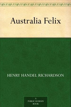 Australia Felix Audiobook