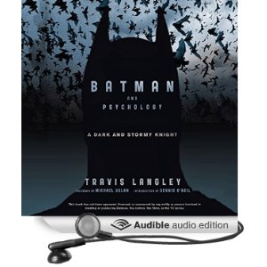 Batman and Psychology - A Dark and Stormy Knight Audiobook