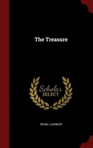 The Treasure by Lagerlöf, Selma
