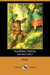 Sunshine Factory by Pansy