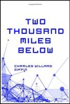 Two Thousand Miles Below by Charles W. Diffin