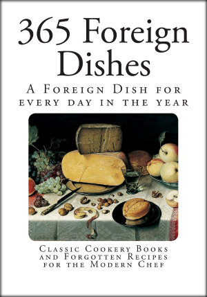365 Foreign Dishes by Anonymous