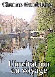 l invitation au voyage charles