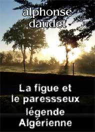 Illustration: La figue et le paresseux-légende Algérienne - alphonse daudet
