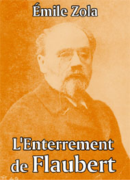Illustration: L'Enterrement de Flaubert - emile zola