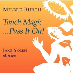 Touch Magic... Pass It On!