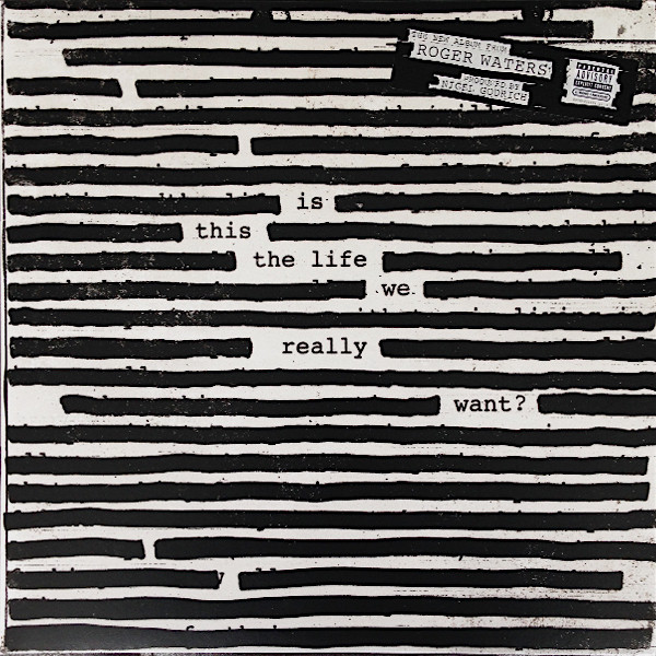 roger waters, is this the life we really want, pink floyd