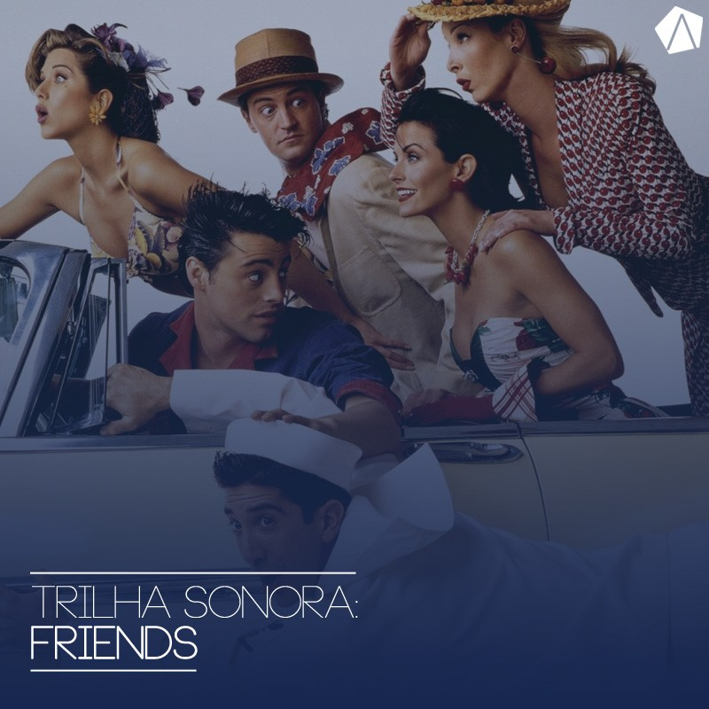 trilhasonora-friends