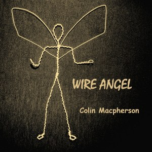Colin Macpherson - Wire Angel