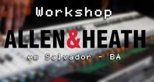 Workshop Allen & Heath em Salvador - BA 11