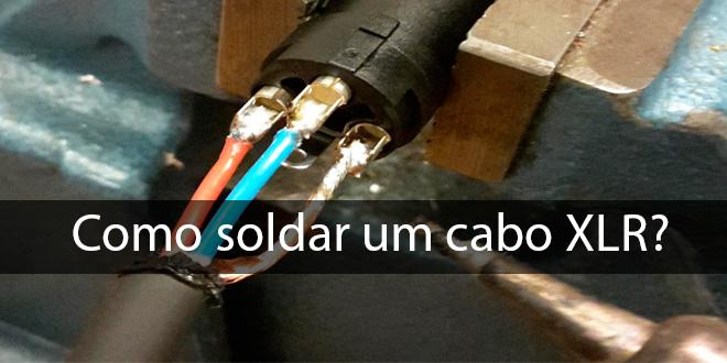 Como fazer um cabo XLR ? 4